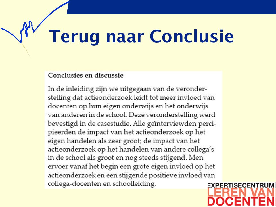 Conclusie (2)  Vind je deze conclusie overtuigend.