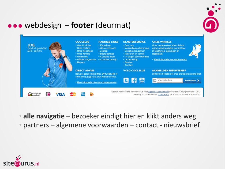 webdesign – responsive webdesign Optimaliseer ook voor mobiele browers +10% van online consumenten- bestedingen inmiddels via mobiele apparaten Men shopt liever via browser dan via app Bron: M-commerce Monitor 2013 Thuiswinkel