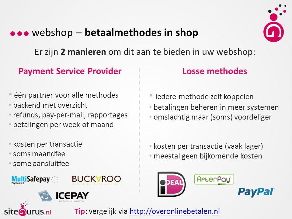 webshop – verzenden van bestellingen Er zijn verscheidene vervoersbedrijven waar u zaken mee kan doen.