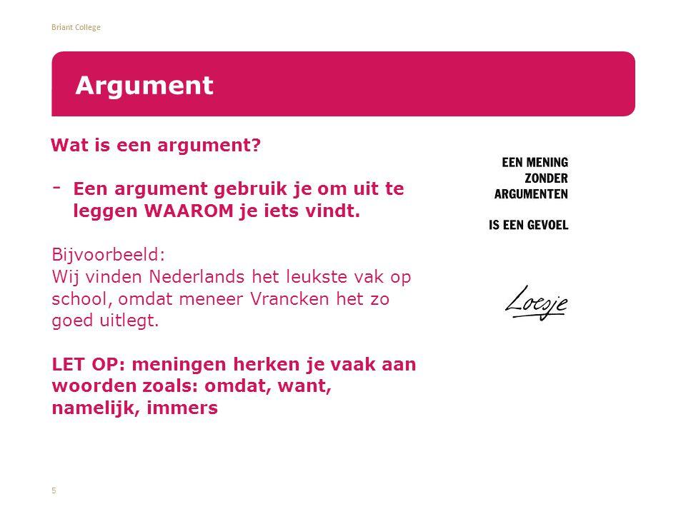 Briant College 6 Welke feiten, meningen en argumenten zie je in deze tekst?