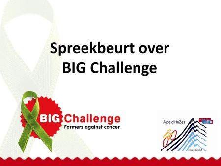 Spreekbeurt over BIG Challenge.