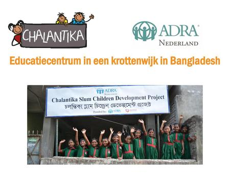 Educatiecentrum in een krottenwijk in Bangladesh