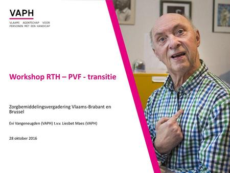 Workshop RTH – PVF - transitie