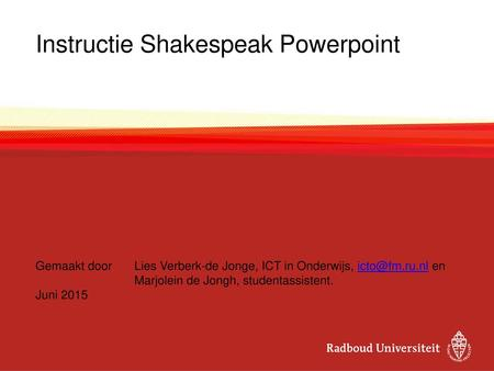 Instructie Shakespeak Powerpoint