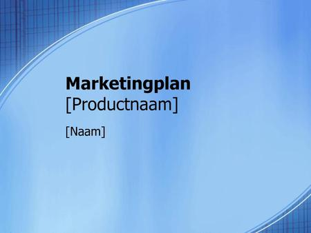 Marketingplan [Productnaam]