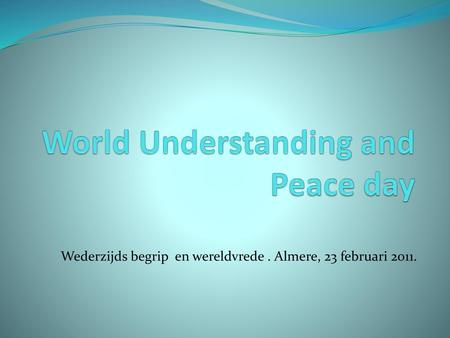 World Understanding and Peace day