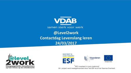 @Level2work Contactdag Levenslang leren 24/03/2017
