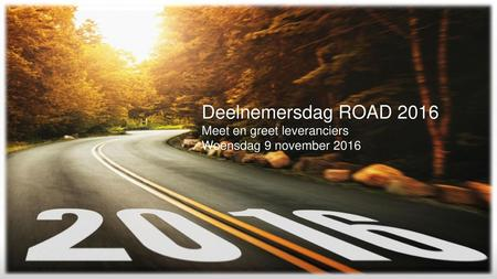 Deelnemersdag ROAD 2016 Meet en greet leveranciers