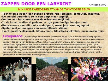 ZAPPEN DOOR EEN LABYRINT