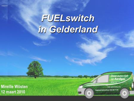 FUELswitch in Gelderland