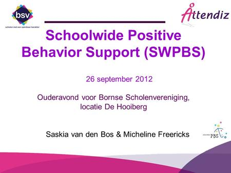 Schoolwide Positive Behavior Support (SWPBS)
