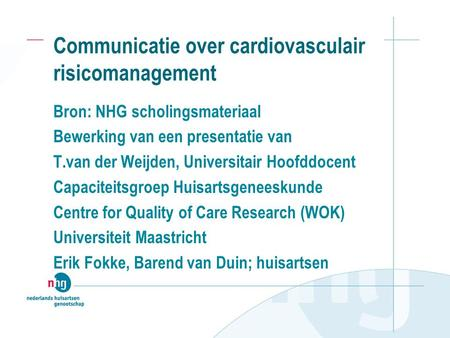 Communicatie over cardiovasculair risicomanagement