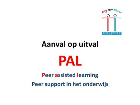 PAL Peer assisted learning Peer support in het onderwijs