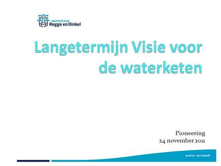 Water verbindt Pioneering 24 november 2011. Tweede Hoofdwet Thermodynamica VisVissoep.