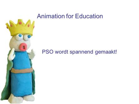 Animation for Education PSO wordt spannend gemaakt!