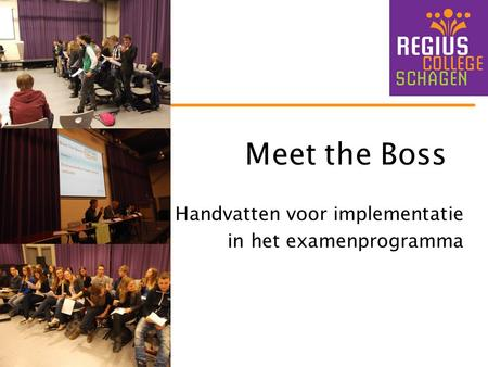 Meet the Boss Handvatten voor implementatie in het examenprogramma.