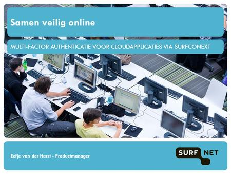 Multi-factor authenticatie voor cloudapplicaties via surfconext