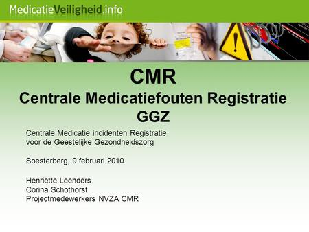 CMR Centrale Medicatiefouten Registratie GGZ