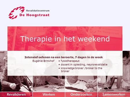 Therapie in het weekend