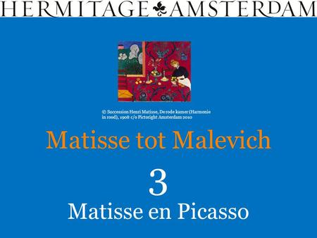 Matisse en Picasso Matisse tot Malevich 3 © Succession Henri Matisse, De rode kamer (Harmonie in rood), 1908 c/o Pictoright Amsterdam 2010.