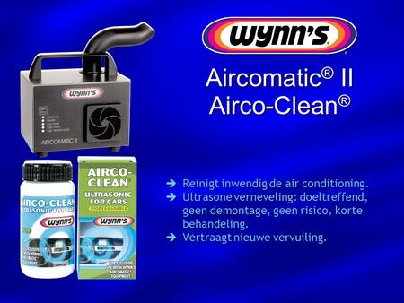 Aircomatic® II Airco-Clean® Reinigt inwendig de air conditioning.