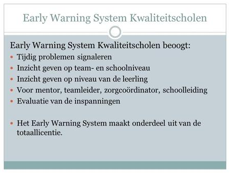 Early Warning System Kwaliteitscholen