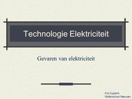 Technologie Elektriciteit