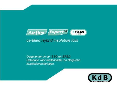 certified Hybrid insulation foils