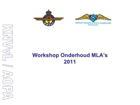 Workshop Onderhoud MLA's 2011