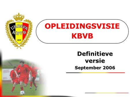 Definitieve versie September 2006