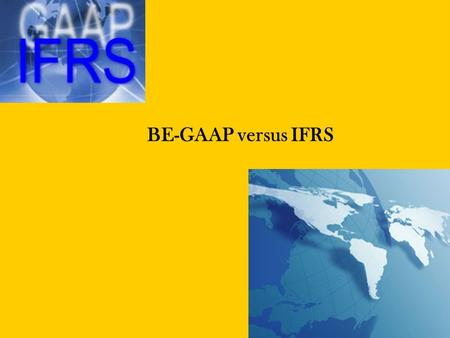 BE-GAAP versus IFRS. KDB Financial Services | Page2 1. Inleiding BE-GAAP versus IFRS.