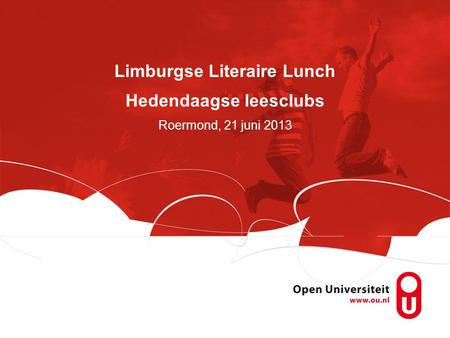 Limburgse Literaire Lunch Hedendaagse leesclubs Roermond, 21 juni 2013.