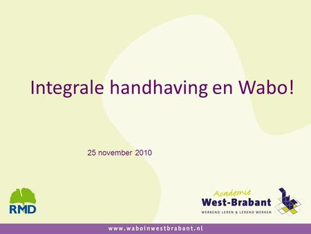 Integrale handhaving en Wabo!