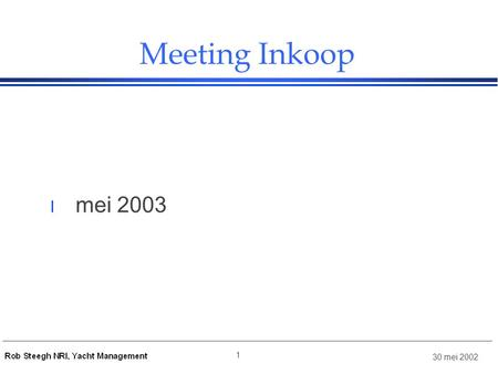 Meeting Inkoop mei 2003.