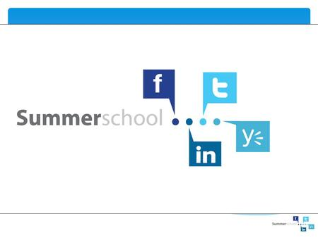 2.0-tools summerschool. 2.0-tools summerschool.