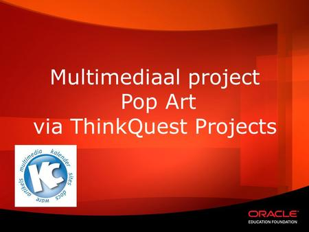 Multimediaal project Pop Art via ThinkQuest Projects.