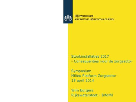 Stookinstallaties 2017 - Consequenties voor de zorgsector Symposium