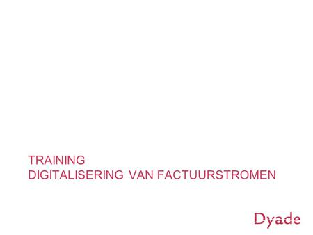 TRAINING DIGITALISERING VAN FACTUURSTROMEN
