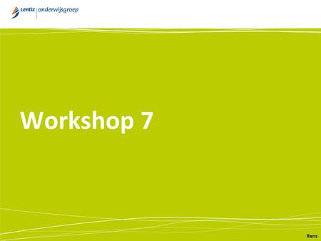 Workshop 7 Rens. OGW = CS(P)E-SE