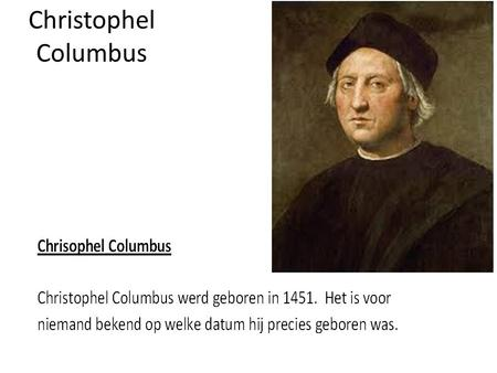 Christophel Columbus.