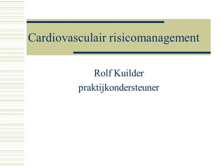 Cardiovasculair risicomanagement