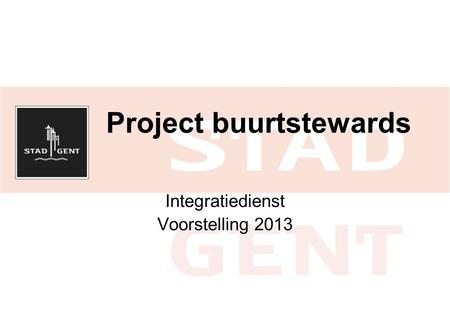 Project buurtstewards Integratiedienst Voorstelling 2013.