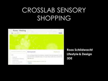 CROSSLAB SENSORY SHOPPING