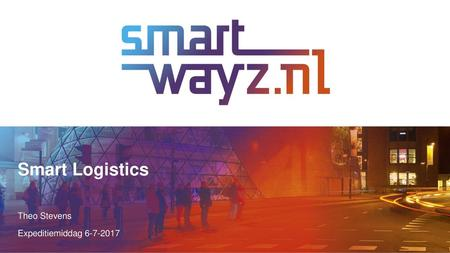 Smart Logistics Theo Stevens Expeditiemiddag 6-7-2017.