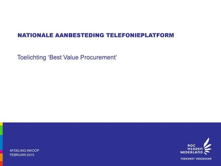 Toelichting 'Best Value Procurement'
