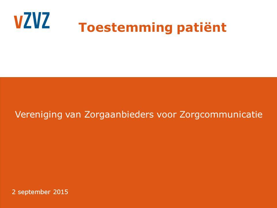 Toestemming patiënt 19 Specifieke toestemming (opt-in) Per zorgverlener Gegevens afschermen Geïnformeerd Vrijwillig Altijd in te trekken