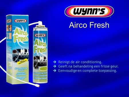 Airco Fresh Reinigt de air conditioning.