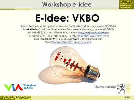 E-idee: VKBO E-Idee Workshop e-idee April 3, 2017