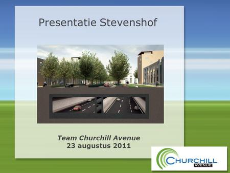 Team Churchill Avenue 23 augustus 2011 Presentatie Stevenshof.