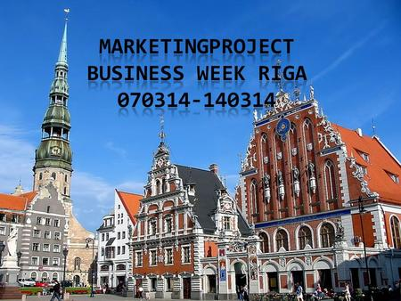 Marketingproject Business week Riga